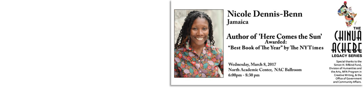 "Meet the Author: Nicole Dennis-Benn Author of ""Here Comes the Sun"" awarded the best book of the year award by the NY times"