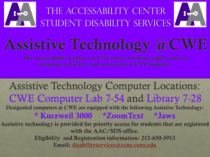 Assistive Technology at CWE -Locations at CWE