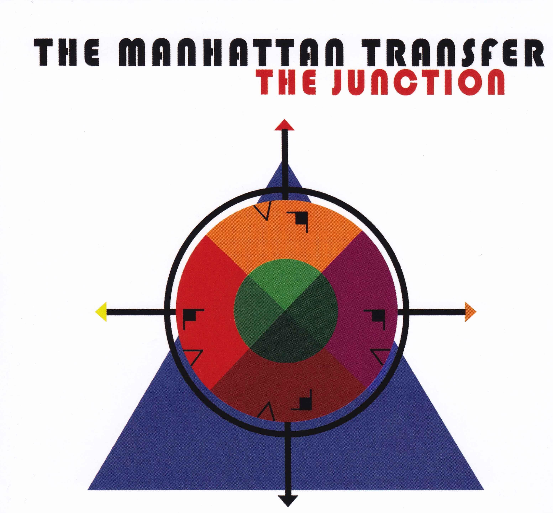 Manhattan Transfer's chart topping album The Junction
