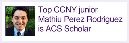 Top CCNY junior Mathiu Perez Rodriguez is ACS Scholar