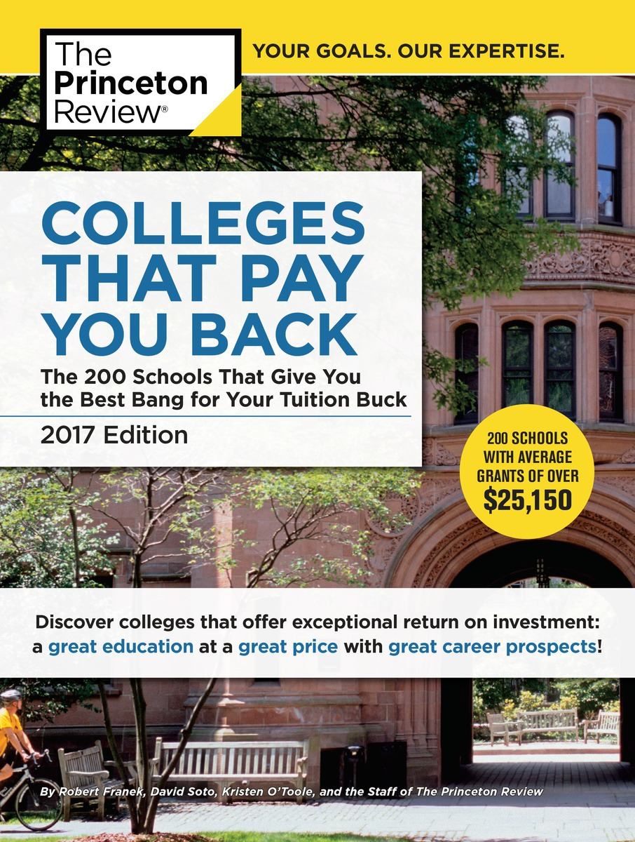 Princeton Review: Colleges That Pay You Back 2017