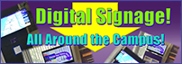 Campus Locations Digital Signage