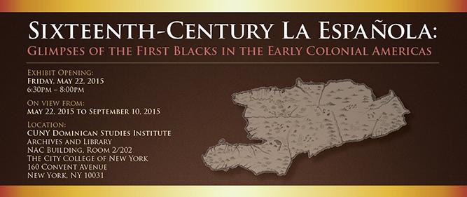 Sixteenth-Century La Española: Glimpses of the First Blacks in the Early Colonial Americas
