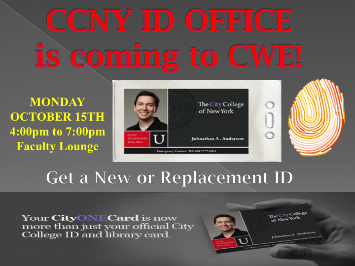 CCNY ID office at CWE October 15th