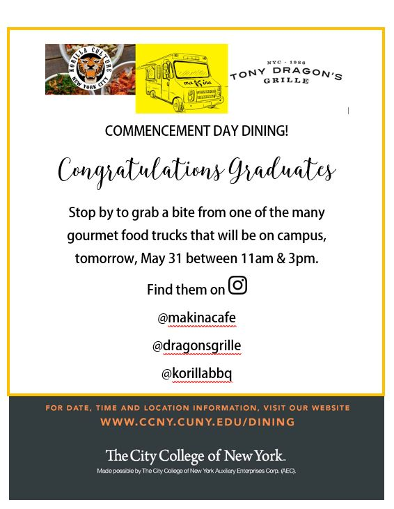 dining options on campus during commencement - may 31 11am  to 3pm.