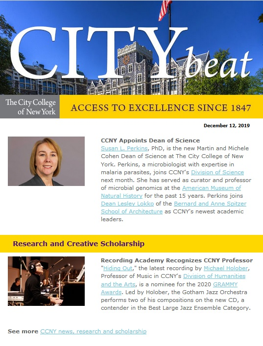 CCNY City Beat newsletter sample content 121219, including photo of Harris Hall, Dean of Science Susan Perkins, Professor of Music Michael Holober