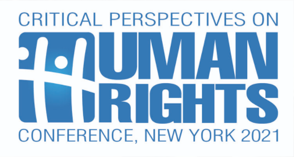 Critical Perspectives on Human Rights Conference NY 2021