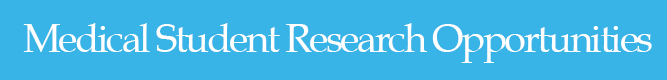 Medical Student Research Opportunities Header