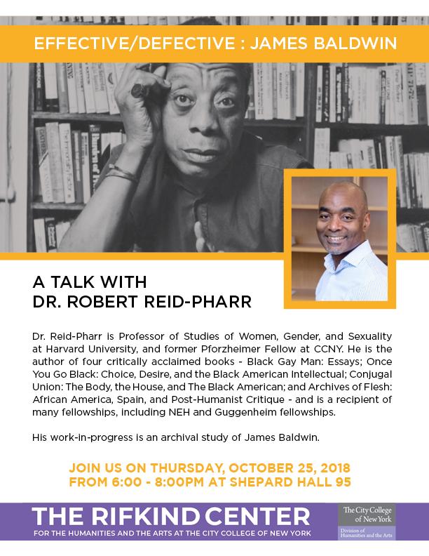 Effective-Defective: James Baldwin - A talk with Dr. Robert Reid-Pharr