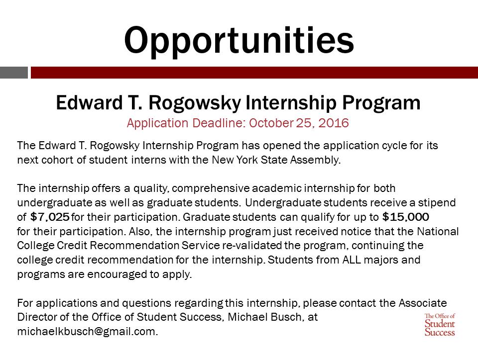 Edward T. Rogowsky Internship Program