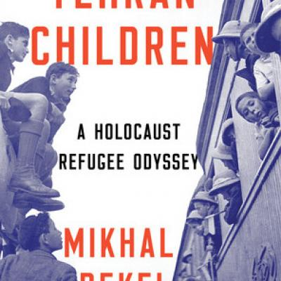 "The book ""Tehran Children"" by CCNY Professor Mikhal Dekel"