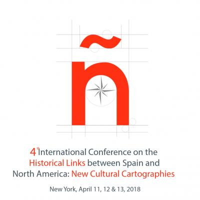 4th International Conference on the Historical Links between Spain and North America: New Cultural Cartographies