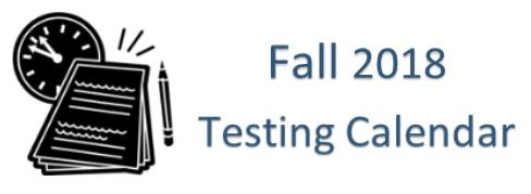 Testing Fall 2018 Calendar