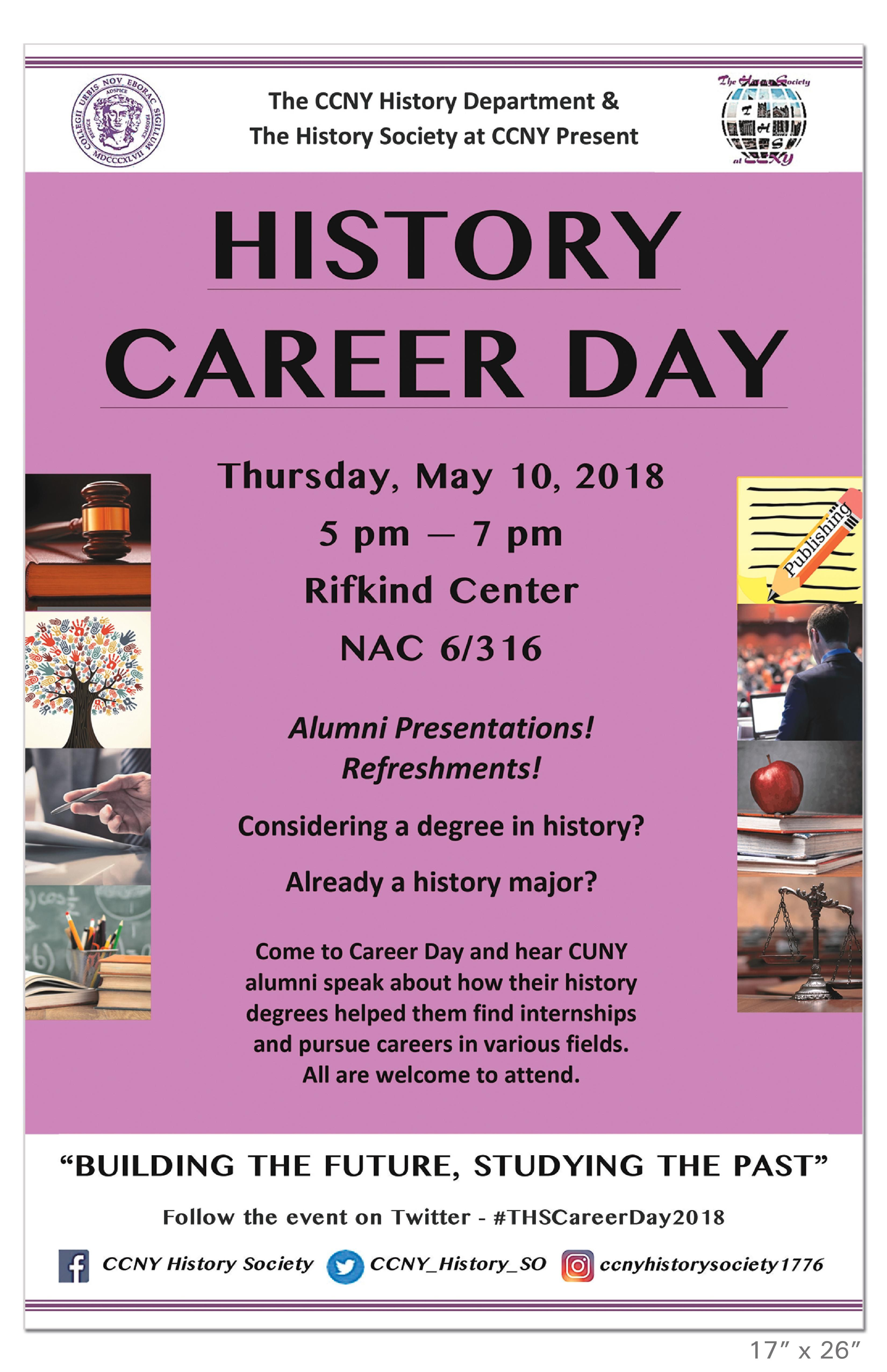 History Career Day! May 10, 4 p.m. to 6 p.m. NAC 6/316
