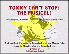 Tommy Can't Stop: The Musical Flyer